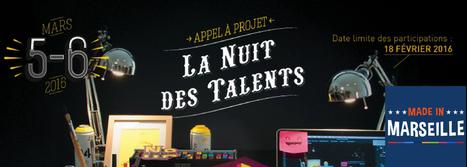Le 5 & 6 mars - La Nuit des Talents révèle la jeunesse créative marseillaise | Passage & Marseille | franco-allemand | Scoop.it