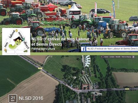 """Festival """"Non Labour Semis Direct"""" en Lorraine le 21 septembre 2016   AC Agriculture de Conservation   Scoop.it"""