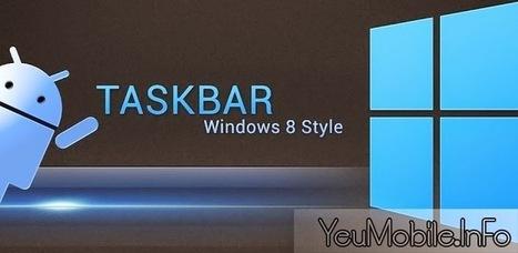 Taskbar (Premium) - Windows 8 Style v3.8 APK | YeuMobileVN | Scoop.it
