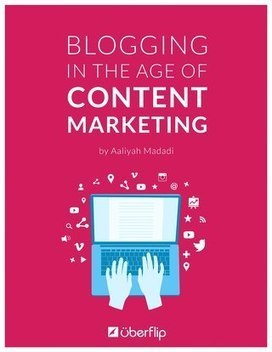 Blogging in the Age of Content Marketing | eBooks, Webinars and Downloads | Scoop.it