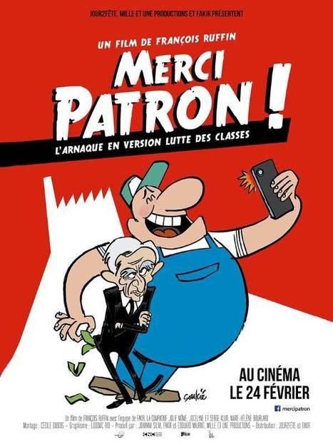 Merci patron ! / François Ruffin   Nouveautés DVD   Scoop.it