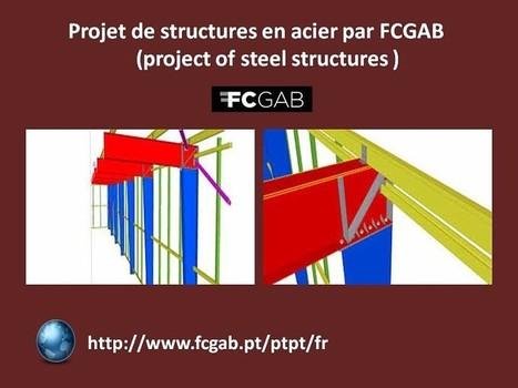 Projet de structures en acier par FCGAB   FCGAB - Steel Detailing   Scoop.it