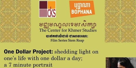 One Dollar Project: shedding light on one's life with one dollar a day; a 7 minute portrait | Cinéma Cambodgien | Scoop.it