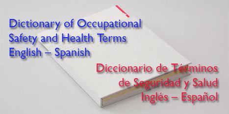 Prevencionar - Diccionario técnico sobre Seguridad y Salud Laboral Inglés-Español | Seguridad y Salud | Scoop.it