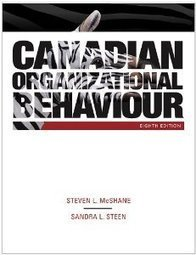 Test Bank For » Test Bank for Canadian Organizational Behaviour, 8th Edition : McShane Download | Management Test Bank | Scoop.it