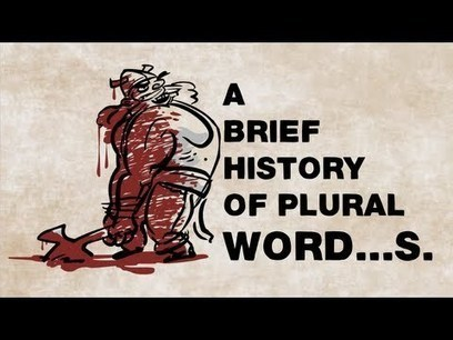 A brief history of plural word...s - John McWhorter | 6-Traits Resources | Scoop.it