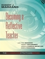 Becoming a Reflective Teacher Reproducibles | Marzano Research | Critical Reflection Resources | Scoop.it