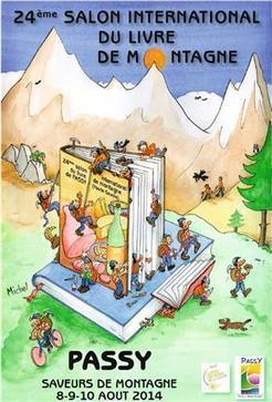 """""""Saveurs de montagne"""" - Salon International du Livre de Montagne - Passy Mont-Blanc - 8/10 août 2014   Romans régionaux BD Polars Histoire   Scoop.it"""