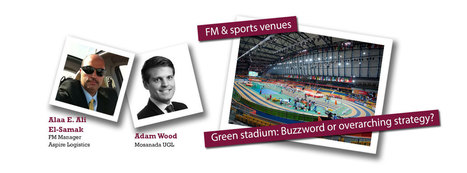 Facility Management can create lasting impressions at sports venues | Sports Facility Management | Scoop.it