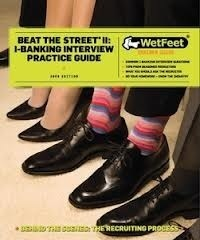 Beat the street II : I-banking interview practice guide | Get that job! E-books | Scoop.it