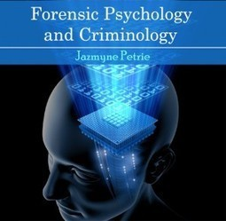 Forensic Psychology and Criminology | E-books on Life Science and BioMedical | E-Books India | Scoop.it