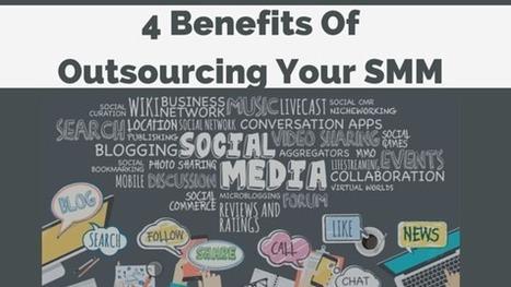 4 Benefits of Outsourcing Social Media Marketing Tasks   Mastering Facebook, Google+, Twitter   Scoop.it