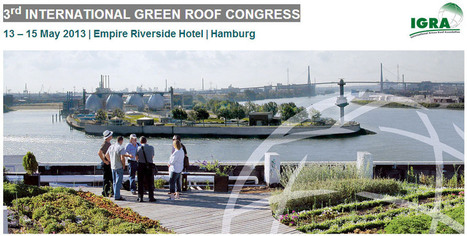 13-15 Mayo 3rd INTERNATIONAL GREEN ROOF CONGRESS (Hamburgo) | geco sustainable architecture | Scoop.it