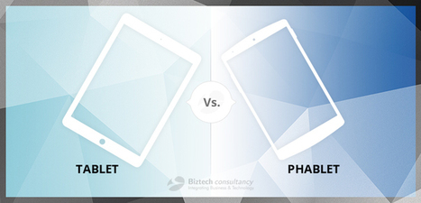 Tablet VS Phablet | Android & IOS  Application Development | Scoop.it