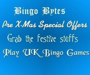 Avail Pre X-Mas Special Offers and Win Special Goodies at Bingo Bytes   UK Bingo Place   Scoop.it