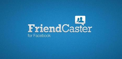 FriendCaster for Facebook - Android Market | Android Apps | Scoop.it