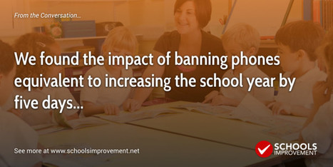 Why banning mobile phones in schools might improve outcomes – especially for the low-achieving and at-risk | Schools Improvement Net | Opvoeden tot geluk | Scoop.it