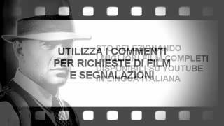 Film completi in italiano su youtube - Film completi elenco dei link