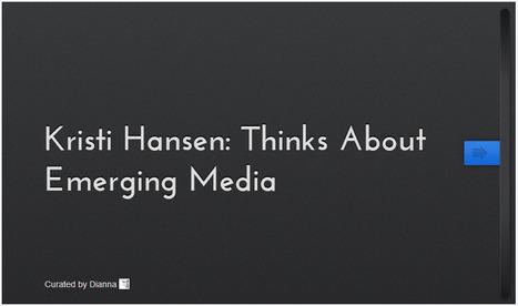Emerging Thought Leaders: Kristi Hansen | Brand Storytelling | Scoop.it