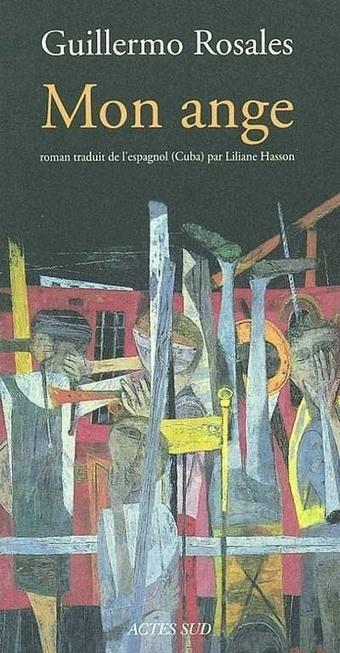 Mon Ange, de Guillermo Rosales | Arobase - Le Système Ecriture | Scoop.it