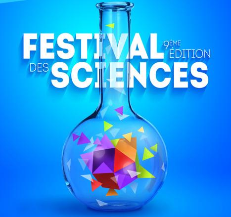 Festival des Sciences | Manifestations culturelles scientifiques | Scoop.it