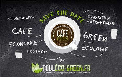 123 Climat. Participez au prochain Café Green, organisé par ToulEco Green   DD et RSE en Midi Pyrénées   Scoop.it