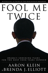 Fool Me Twice: Obama's Shocking Plans for the Next Four Years Exposed (Autographed) (Hardcover) | Restore America | Scoop.it