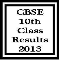 CBSE 10th Result 2013 Declared as CBSE Board SSC Result 2013 on www.cbseresults.nic.in | CBSE 10th Class Examination Results 2013 | Scoop.it