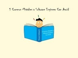 5 Common Mistakes a Software Engineer Can Avoid | Tricon Infotech Pvt Ltd | Information Technology | Scoop.it