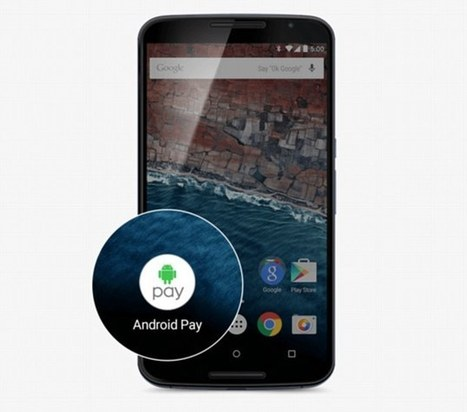 Android Pay to launch in the UK this month | Travellers multimodal information system | Scoop.it