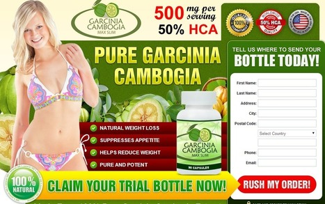 Interested In Garcinia Cambogia Max Slim?...Read Here First Before You Try It! | weight lose supplement | Scoop.it
