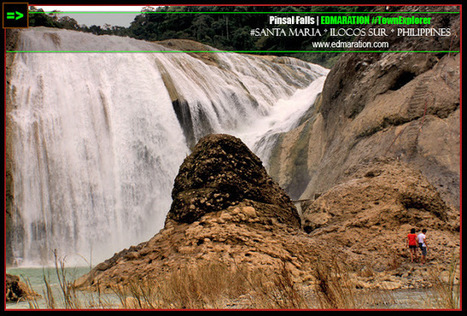 EDMARATION #TownExplorer: Pinsal Falls (Sta. Maria, Ilocos Sur) - Grandest Show Activated   #TownExplorer   Exploring Philippine Towns   Scoop.it