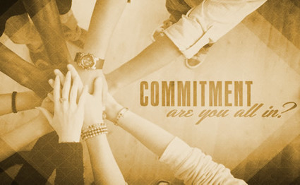 WHAT ARE YOU COMMITTED TO? | Culturational Chemistry™ | Scoop.it
