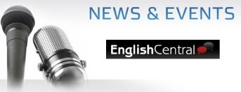 EnglishCentral.com | EnglishCentral News | Scoop.it
