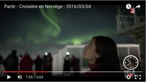 Hurtigruten : reportage sur France2 | Arctique et Antarctique | Scoop.it