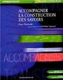 Accompagner la construction des savoirs -- Rosée Morissette | Les nouveautés de la médiathèque | Scoop.it