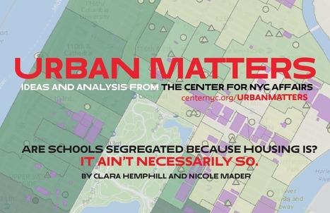 UM - NYC School Segregation | AP Human Geography | Scoop.it