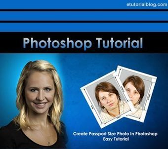 Easy Passport Size Photo Tutorial - Complete Guide - E Tutorial Blog | ETutorialBlog | Scoop.it