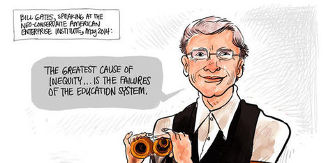The Gates Foundation Education Reform Hype Machine and Bizarre Inequality Theory | Critical Pedagogy | Scoop.it