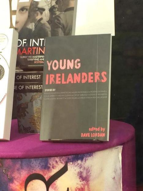 Young Irelanders short fiction anthology hits the shops. | The Irish Literary Times | Scoop.it