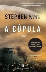 A cúpula - Stephen King (Vol.I) | Ficção científica literária | Scoop.it