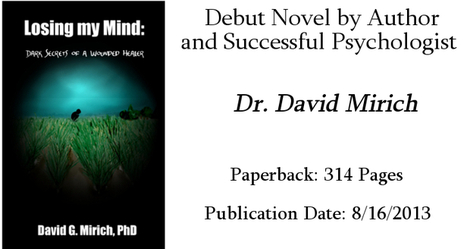 David Mirich, Denver Psychologist and Author of Losing My Mind | The Unenviable | Links | Scoop.it