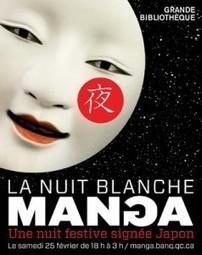 [où sortir] Nuit blanche Manga à la bibliothèque Nationale | Web et ... | Le manga et les animations autour du manga en bibliothèque | Scoop.it