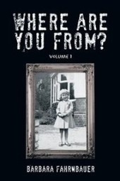 """Barbara Fahrnbauer and """"Where Are You From?"""" 