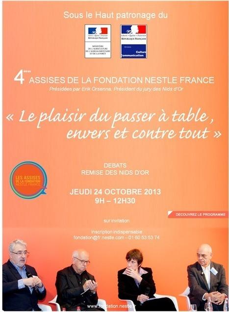 """4èmes Assises de la Fondation – """"Le plaisir du passer à table, envers et contre tout…""""   Fondation Nestlé France   Buena Soppa   Scoop.it"""