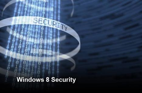 Will Windows 8 be one of the hackers' favourite targets in 2013? | IT Security | Scoop.it
