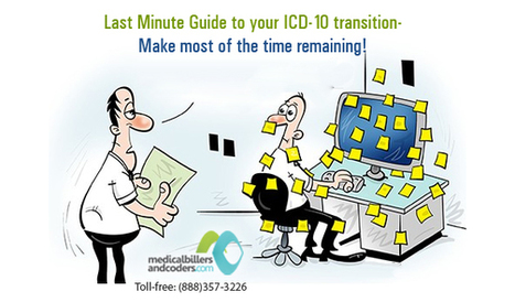 Last Minute Guide to your ICD-10 transition- Make most of the time remaining! | ICD-10 | Scoop.it