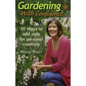What people are saying about Gardening with Confidence®–50 Ways to add style for personal creativity | Gardening With Confidence with Helen Yoest | Annie Haven | Haven Brand | Scoop.it