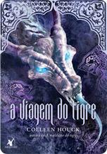 Resenha - A Viagem do Tigre e O Destino do Tigre | Fome de Livros | Fantasia literária | Scoop.it