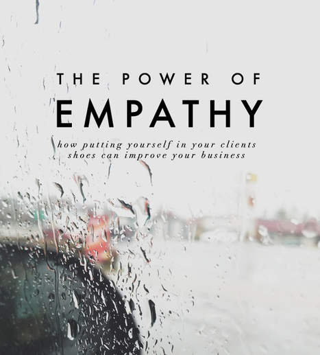 how to use empathy in business | Meredith C. Bullock | Empathy and Compassion | Scoop.it